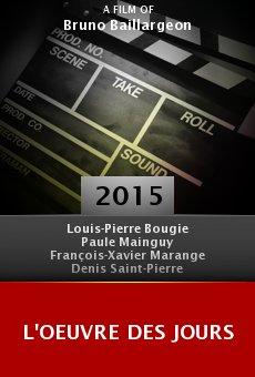 Ver película L'oeuvre des jours