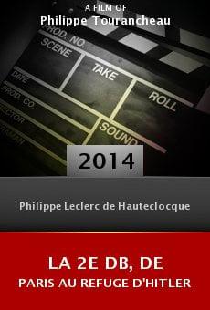 Watch La 2e DB, de Paris au refuge d'Hitler online stream