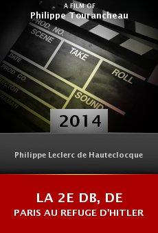 Ver película La 2e DB, de Paris au refuge d'Hitler