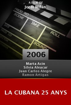 La Cubana 25 anys online free