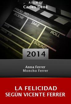 La felicidad según Vicente Ferrer online free