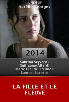 Ver película La fille et le fleuve