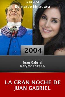 La gran noche de Juan Gabriel online free