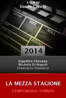 Watch La mezza stagione online stream