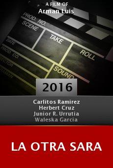 Watch La Otra Sara online stream