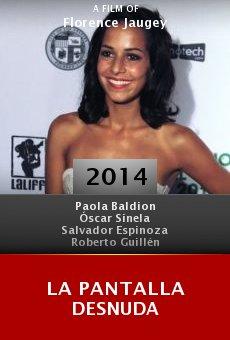 La Pantalla Desnuda online free
