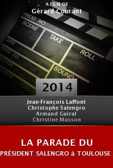 Ver película La parade du président Salengro à Toulouse pour célébrer l'annexion de l'Occitanie par Groland