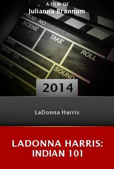 Watch LaDonna Harris: Indian 101 online stream
