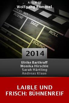 Ver película Laible und Frisch: Bühnenreif