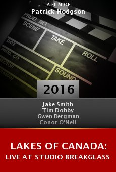Lakes of Canada: Live at Studio Breakglass online