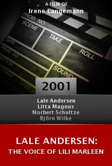 Lale Andersen: The Voice of Lili Marleen online free