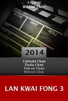 Watch Lan Kwai Fong 3 online stream