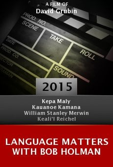 Ver película Language Matters with Bob Holman