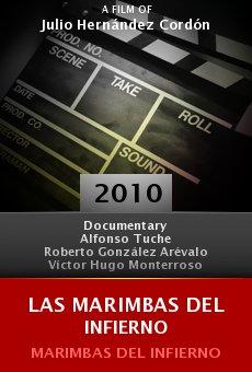 Las Marimbas Del Infierno 2010 Online Película Completa Español