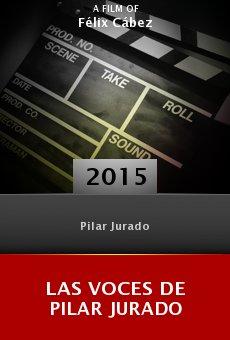 Ver película Las voces de Pilar Jurado