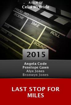 Ver película Last Stop for Miles