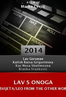 Watch Lav s onoga svijeta/Leo from the other world online stream