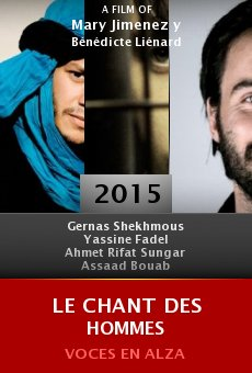 Ver película Le chant des hommes