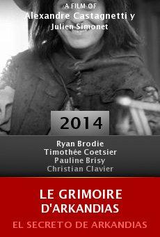 Ver película Le grimoire d'Arkandias