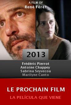 Ver película Le prochain film