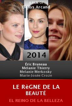 Ver película Le règne de la beauté