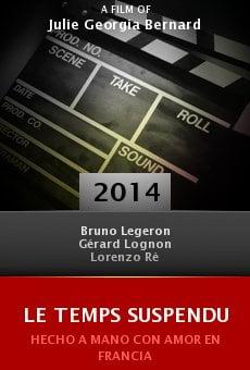 Le Temps Suspendu online free