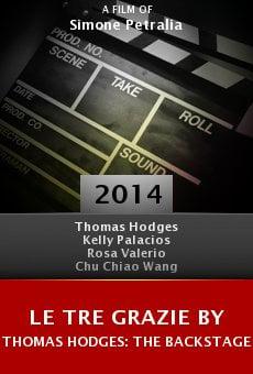 Ver película Le Tre Grazie by Thomas Hodges: The Backstage