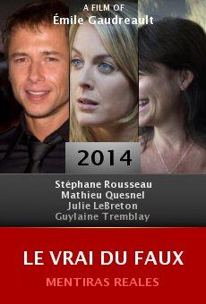 Ver película Le vrai du faux