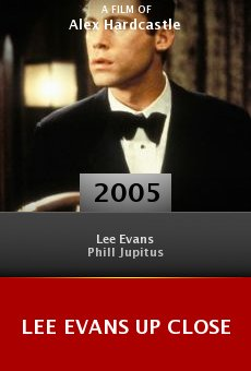 Lee Evans Up Close online free