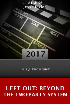 Ver película Left Out: Beyond the Two-Party System