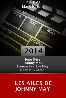 Les ailes de Johnny May online free