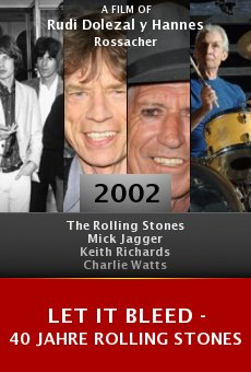 Let It Bleed - 40 Jahre Rolling Stones online free