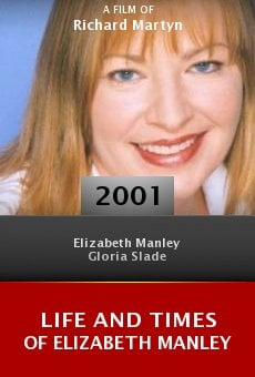 Life and Times of Elizabeth Manley online free