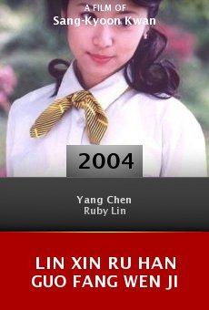 Lin xin ru han guo fang wen ji online free