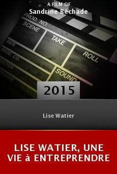 Lise Watier, une vie à entreprendre online