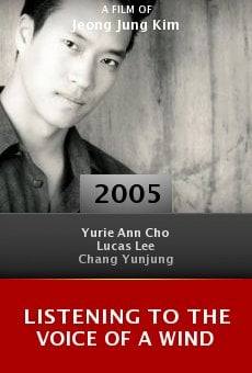 Listening to the Voice of a Wind online free