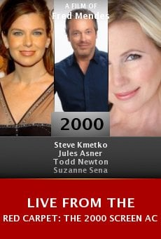 Live from the Red Carpet: The 2000 Screen Actors Guild Awards online free