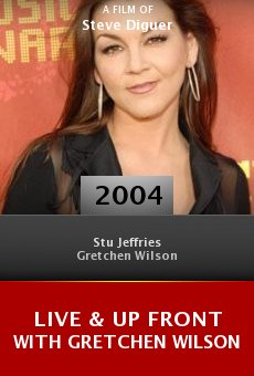 Live & Up Front with Gretchen Wilson online free