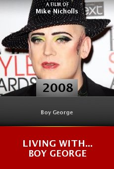 Living with... Boy George online free