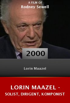 Lorin Maazel - Solist, Dirigent, Komponist online free