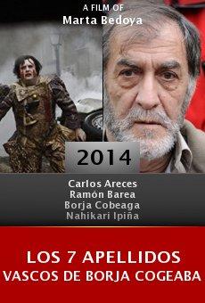 Ver película Los 7 apellidos vascos de Borja Cogeaba