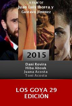 Ver película Los Goya 29 edición