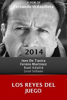 Watch Los Reyes del Juego online stream