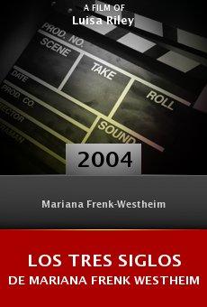 Los tres siglos de Mariana Frenk Westheim online free
