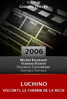 Luchino Visconti, le chemin de la recherche online free