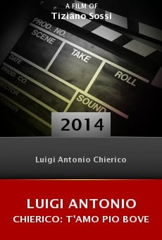 Luigi Antonio Chierico: T'amo pio bove online free
