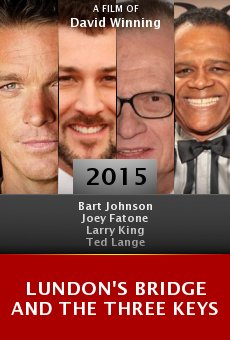 Ver película Lundon's Bridge and the Three Keys