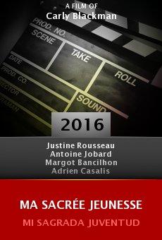 Ver película Ma sacrée jeunesse