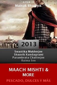 Watch Maach Mishti & More online stream