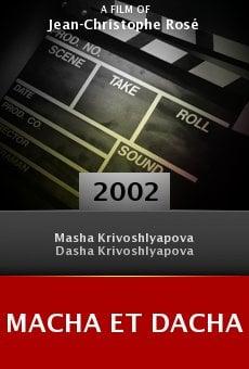 Macha et Dacha online free